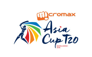 Micromax Asia Cup T20 Full Schedule and Fixtures